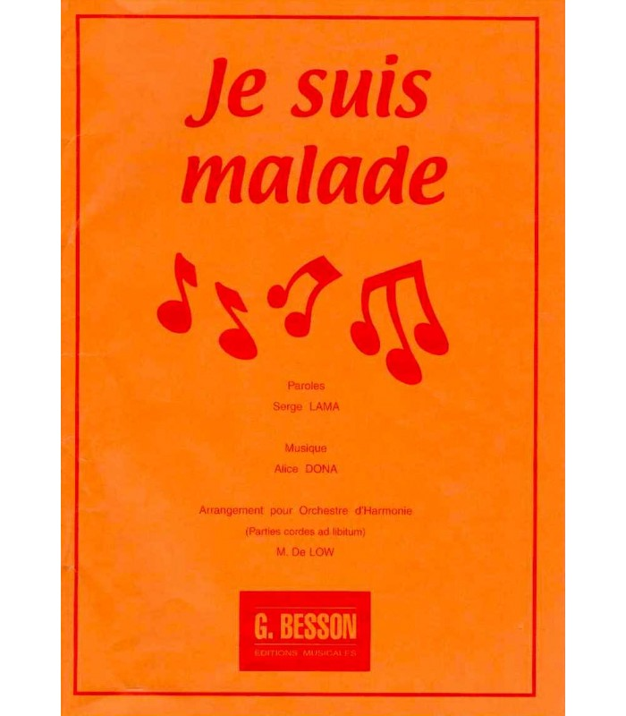 Je suis malade editions musicales g besson - Chanson je suis malade ...