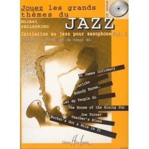 Jouez les grands thèmes du jazz Vol.1-Michel Pellegrino