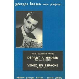 Départ à Madrid et Venez en Espagne