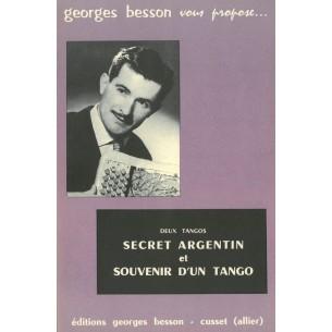 Secret Argentin et Souvenir d'un tango (deux tangos)