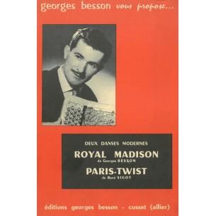 Royal Madison et Paris-twist