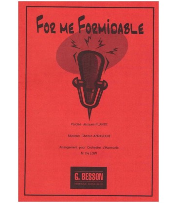 For me formidable