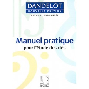 Manuel pratique DANDELOT - Nouvelle édition