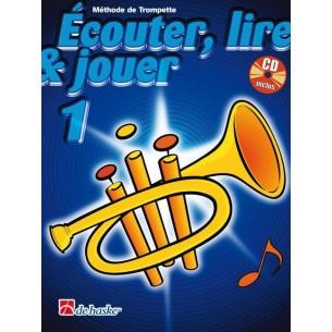 Ecouter, Lire & Jouer (Trompette)