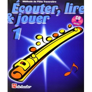 Ecouter, lire & jouer (Flûte)