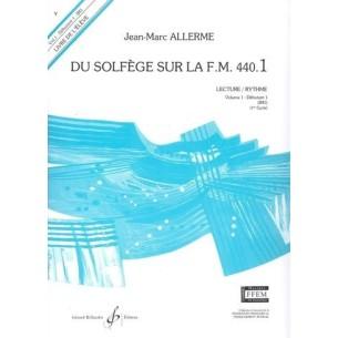 Du solfège sur la F.M. 440.1 - Lecture/Rythme (Elève)