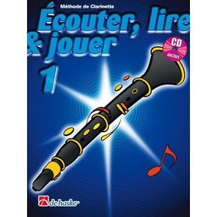 Ecouter, Lire & Jouer (Clarinette)